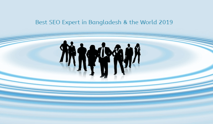 best seo expert in bangladesh and SEO Expert in The World