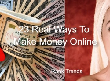 23 real ways how to make money online from home