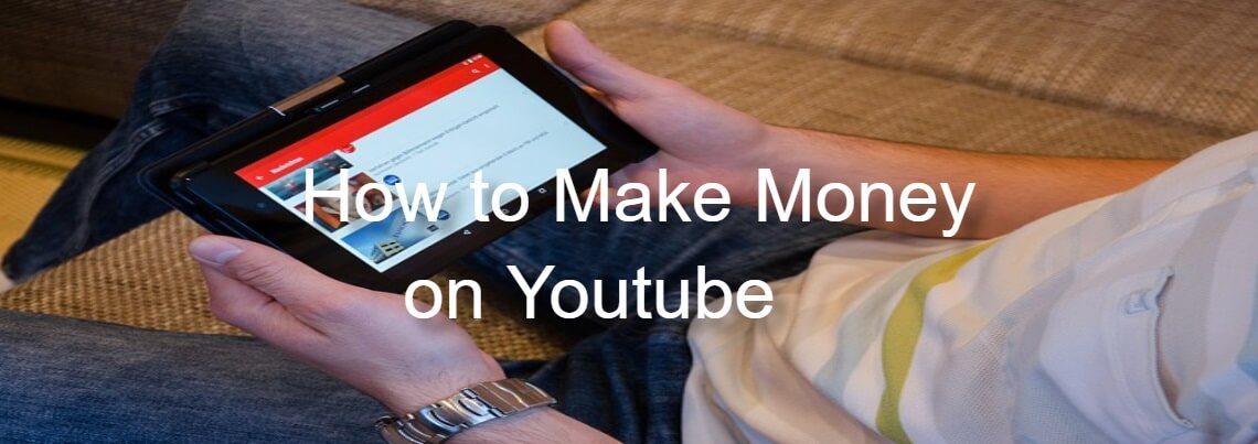 how to make money on youtube with easy method
