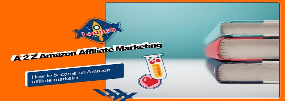 how to become an amazon affiliate marketer